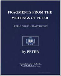 Fragments from the Writings of Peter by Peter, Alexandria, Bishop Of.