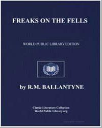 Freaks on the Fells by Ballantyne, Robert Michael