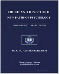 Freud and His School : New Paths of Psyc... by Van Renterghem, A. W., M. D.