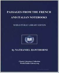 Passages from the French and Italian Not... by Hawthorne, Nathaniel