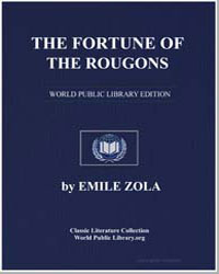 The Fortune of the Rougons : A Realistic... by Zola, Émile