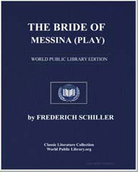 The Bride of Messina (Play) by Von Schiller, Johann Christoph Friedrich (Friedric...
