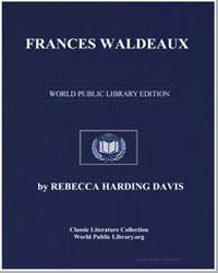 Frances Waldeaux by Davis, Rebecca Harding