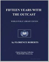 Fifteen Years with the Outcast by Roberts, Florence, Mrs.