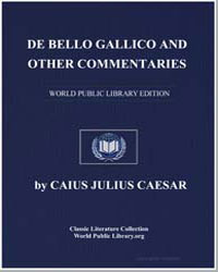De Bello Gallico and Other Commentaries by Caesar, Caius Julius