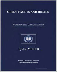 Girls : Faults and Ideals by Miller, J. R.