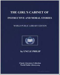 The Girl's Cabinet of Instructive and Mo... by Philip, Uncle