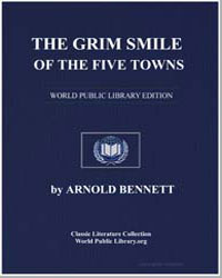 The Grim Smile of the Five Towns by Bennett, Enoch Arnold