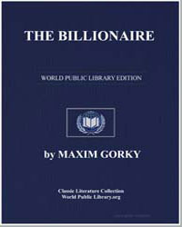 The Billionaire by Gorky, Maxim