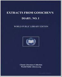 Extracts from Gosschen's Diary. No. I by