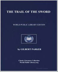 The Trail of the Sword by Parker, Gilbert, Sir