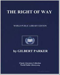 The Right of Way by Parker, Gilbert, Sir