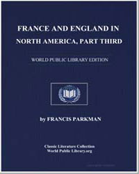 France and England in North America, A S... by Parkman, Francis, Jr.