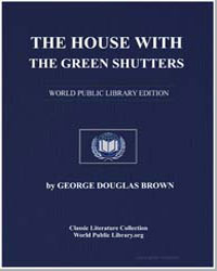 The House with the Green Shutters by Brown, George Douglas