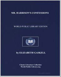 Mr. Harrison's Confessions by Gaskell, Elizabeth