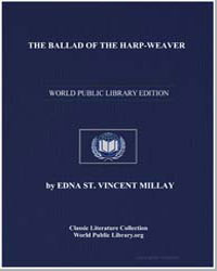 The Ballad of the Harpweaver by Millay, Edna Saint Vincent