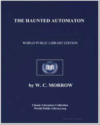 The Haunted Automaton by Morrow, W. C.