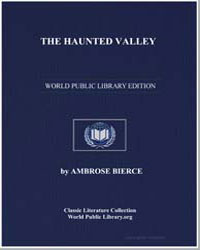 The Haunted Valley by Bierce, Ambrose