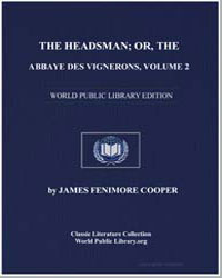 Headsman; Or, The Abbaye des Vignerons, ... by Cooper, James Fenimore