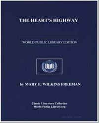 The Heart's Highway by Freeman, Mary Eleanor Wilkins, Mrs.