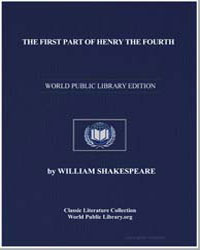 The First Part of Henry the Fourth. Edit... by Shakespeare, William