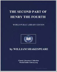 The Second Part of Henry the Fourth by Shakespeare, William