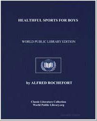 Healthful Sports for Boys by Calhoun, Alfred Rochefort