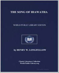The Song of Hiawatha by Longfellow, Henry Wadsworth