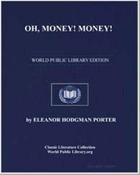 Oh, Money! Money! by Porter, Eleanor Hodgman