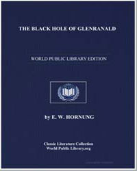 The Black Hole of Glenranald by Hornung, Ernest William
