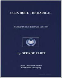Felix Holt, The Radical by Eliot, George