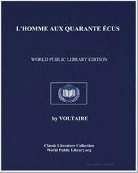 L'Homme Aux Quarante Ecus by Voltaire