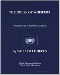 The House of Whispers by Le Queux, William