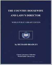 The Country Housewife and Lady's Directo... by Bradley, Richard