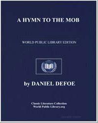 A Hymn to the Mob by Defoe, Daniel