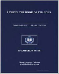 I Ching the Book of Changes by His, Emperor Fu