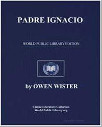 Padre Ignacio by Wister, Owen