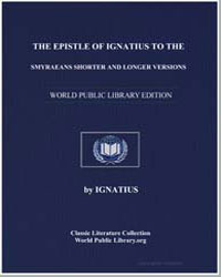 The Epistle of Ignatius to the Smyraeans... by Donnelly, Ignatius