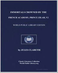 Immortals Crowned by the French Academy,... by Claretie, Jules