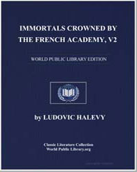 Immortals Crowned by the French Academy ... by Halévy, Ludovic
