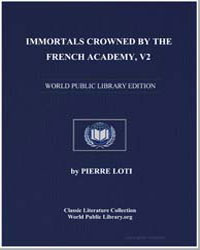 Immortals Crowned by the French Academy ... by Loti, Pierre