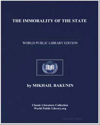 The Immorality of the State by Bakunin, Mikhail