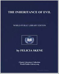 The Inheritance of Evil, Or, The Consequ... by Skene, Felicia