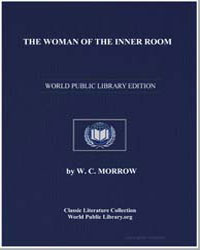 The Woman of the Inner Room by Morrow, W. C.
