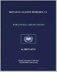 Irenaeus against Heresies, V4 by