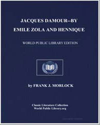 Jacques Damourby Emile Zola and Hennique by Morlock, Frank J.