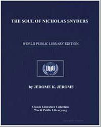 The Soul of Nicholas Snyders by Klapka, Jerome