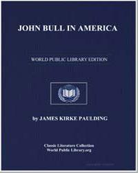 John Bull in America; Or, The New Muncha... by Paulding, James Kirke