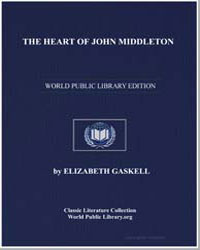 The Heart of John Middleton by Gaskell, Elizabeth