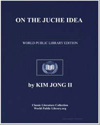 On the Juche Idea by Jong, Kim, Il